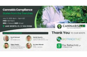 Cannabis Compliance – Stories from the Trenches - Thursday, JULY 15, 2021from 6:00 PM - 9:00 PM est