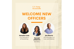 US Hemp Roundtable Announces New Officers