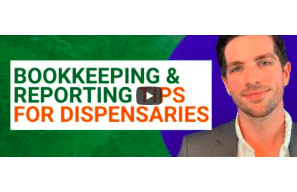 Green Growth CPA's – Bookkeeping and Reporting Tips for Cannabis Dispensaries