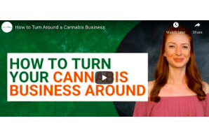 Green Growth CPA's: How to Turn Around a Cannabis Business
