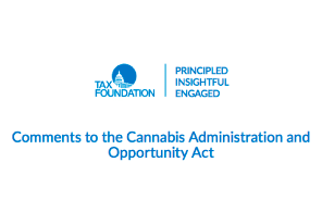 PDF: Tax Foundation Comments to the Cannabis Administration and Opportunity Act