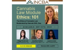 INCBA: Ethics 101 – What You Should Think About: The Ethics of Cannabis Law